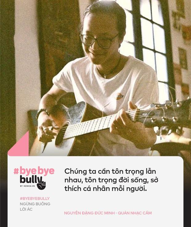 Giới trẻ Việt nói về cyber-bully: Bắt nạt online giống như cách nhanh nhất để một số người điền cảm giác hả hê vào khoảng trống tâm lý mà họ đang gặp phải! - Ảnh 7.