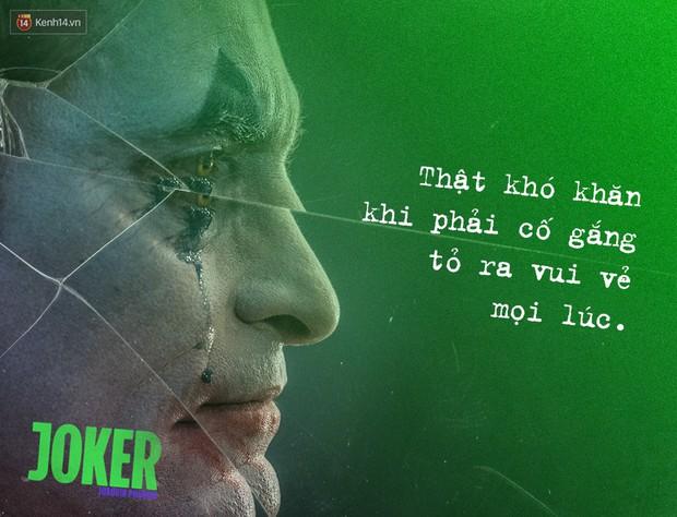 7 câu thoại ám ảnh của Joker: Tôi từng nghĩ cuộc đời mình là một vở bi kịch nhưng giờ tôi nhận ra đó là một vở hài kịch - Ảnh 3.