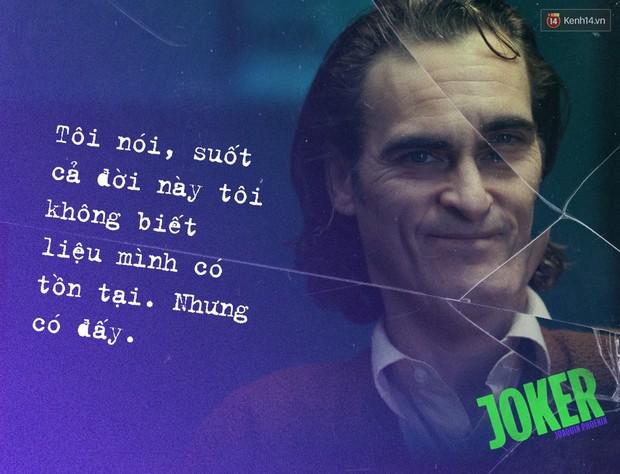 7 câu thoại ám ảnh của Joker: Tôi từng nghĩ cuộc đời mình là một vở bi kịch nhưng giờ tôi nhận ra đó là một vở hài kịch - Ảnh 4.