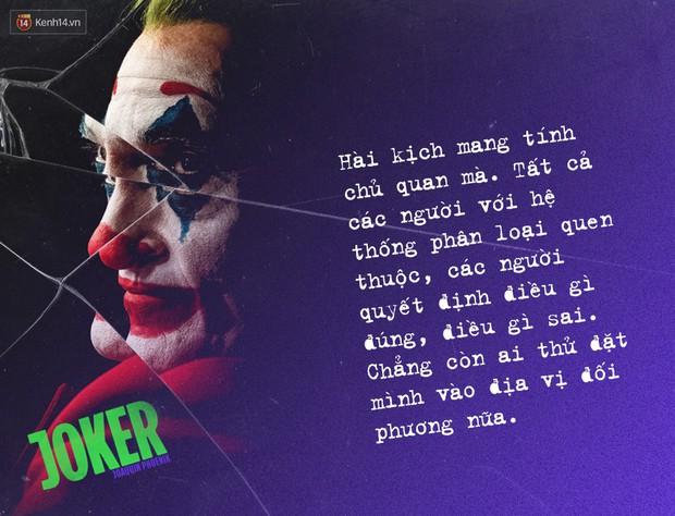 7 câu thoại ám ảnh của Joker: Tôi từng nghĩ cuộc đời mình là một vở bi kịch nhưng giờ tôi nhận ra đó là một vở hài kịch - Ảnh 6.