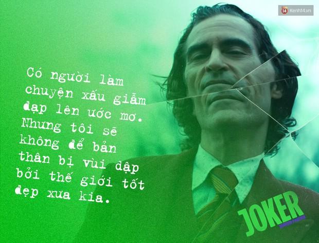 7 câu thoại ám ảnh của Joker: Tôi từng nghĩ cuộc đời mình là một vở bi kịch nhưng giờ tôi nhận ra đó là một vở hài kịch - Ảnh 7.