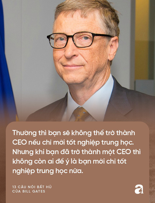 Từ những lời vàng của Bill Gates, cha mẹ hãy biến ngay thành bài học để dạy con thành công trong tương lai - Ảnh 11.
