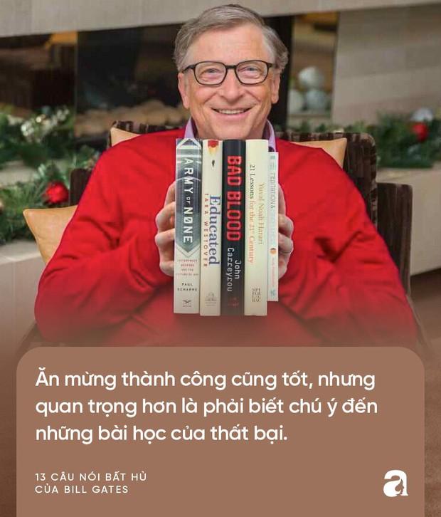 Từ những lời vàng của Bill Gates, cha mẹ hãy biến ngay thành bài học để dạy con thành công trong tương lai - Ảnh 13.