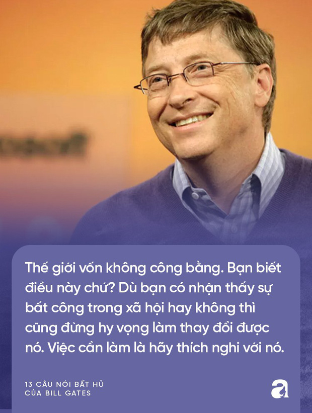 Từ những lời vàng của Bill Gates, cha mẹ hãy biến ngay thành bài học để dạy con thành công trong tương lai - Ảnh 10.