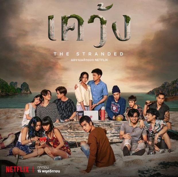 Phim sinh tồn đầu tiên của Thái Lan lên sóng Netflix: Kịch tính, li kì và cả rổ drama - Ảnh 1.
