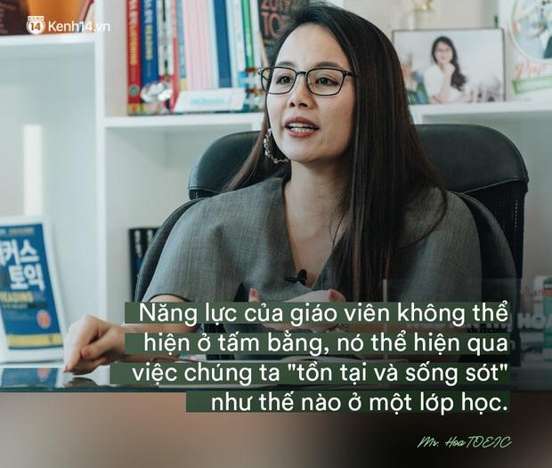 Ms Hoa, cô giáo dạy Tiếng Anh online hot bậc nhất Việt Nam: Người đi dạy nên có bằng cấp nhưng người có bằng cấp chưa chắc đã biết dạy - Ảnh 4.