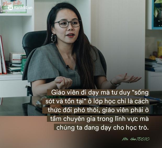 Ms Hoa, cô giáo dạy Tiếng Anh online hot bậc nhất Việt Nam: Người đi dạy nên có bằng cấp nhưng người có bằng cấp chưa chắc đã biết dạy - Ảnh 5.