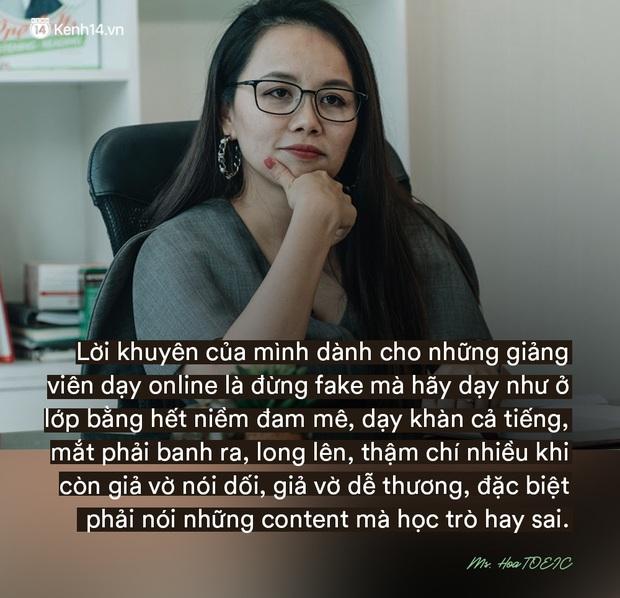 Ms Hoa, cô giáo dạy Tiếng Anh online hot bậc nhất Việt Nam: Người đi dạy nên có bằng cấp nhưng người có bằng cấp chưa chắc đã biết dạy - Ảnh 9.