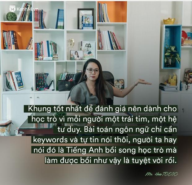 Ms Hoa, cô giáo dạy Tiếng Anh online hot bậc nhất Việt Nam: Người đi dạy nên có bằng cấp nhưng người có bằng cấp chưa chắc đã biết dạy - Ảnh 11.