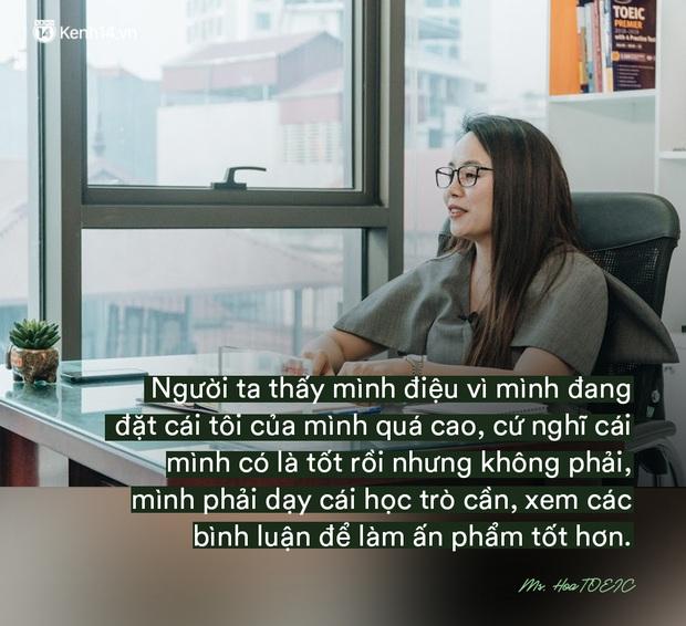 Ms Hoa, cô giáo dạy Tiếng Anh online hot bậc nhất Việt Nam: Người đi dạy nên có bằng cấp nhưng người có bằng cấp chưa chắc đã biết dạy - Ảnh 15.