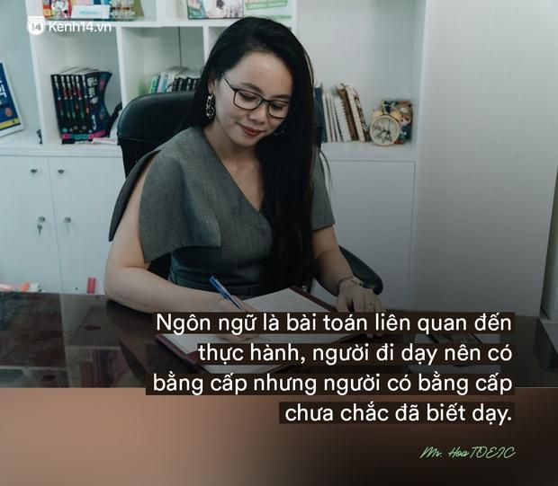 Ms Hoa, cô giáo dạy Tiếng Anh online hot bậc nhất Việt Nam: Người đi dạy nên có bằng cấp nhưng người có bằng cấp chưa chắc đã biết dạy - Ảnh 16.