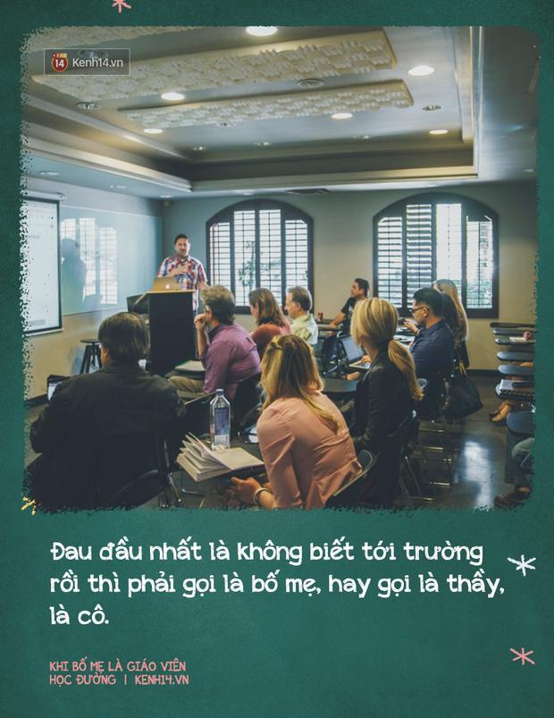 Khi có bố mẹ là giáo viên: Sướng đâu chẳng thấy, chỉ thấy chồng chất áp lực, suốt ngày bị mang ra so sánh, đố kỵ - Ảnh 3.