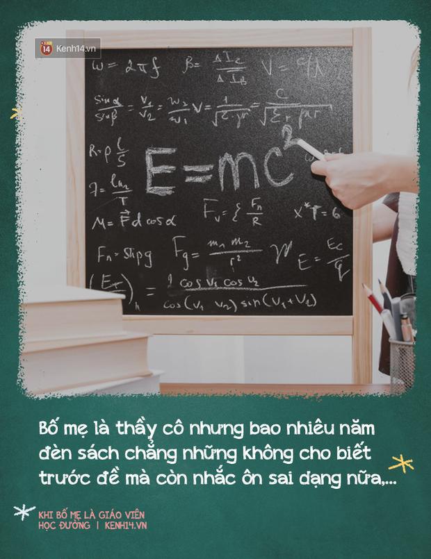 Khi có bố mẹ là giáo viên: Sướng đâu chẳng thấy, chỉ thấy chồng chất áp lực, suốt ngày bị mang ra so sánh, đố kỵ - Ảnh 8.
