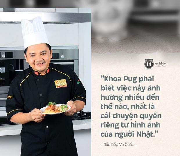 Trò chuyện với đầu bếp Võ Quốc sau status chỉ trích Khoa Pug gay gắt: Không trân trọng phụ nữ thì thôi nhưng cũng đừng chà đạp họ như vậy! - Ảnh 6.