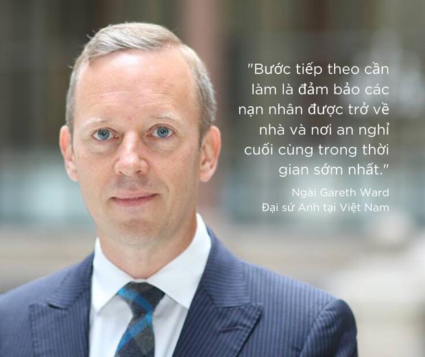 Đại sứ Anh tại Việt Nam: Cần đảm bảo các nạn nhân được trở về nhà trong thời gian sớm nhất - Ảnh 1.