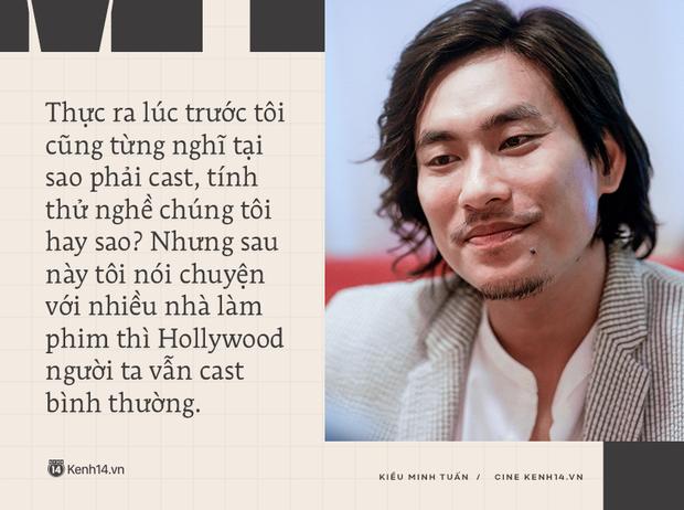 Kiều Minh Tuấn: Tôi được khuyên đừng kén vai quá, không làm bậy làm ẩu là được, 10 phim thì sẽ có 1 phim làm mình hãnh diện - Ảnh 7.