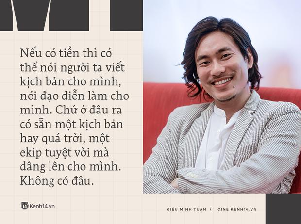 Kiều Minh Tuấn: Tôi được khuyên đừng kén vai quá, không làm bậy làm ẩu là được, 10 phim thì sẽ có 1 phim làm mình hãnh diện - Ảnh 14.