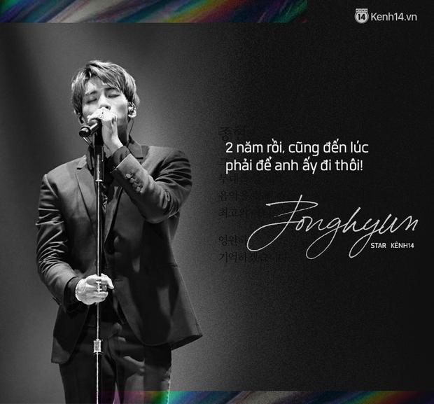Tròn 2 năm Jonghyun ra đi: Chúng tôi yêu bạn không chỉ dành cho anh, Sulli, Goo Hara mà cả nghìn người kiệt quệ ngoài kia - Ảnh 5.