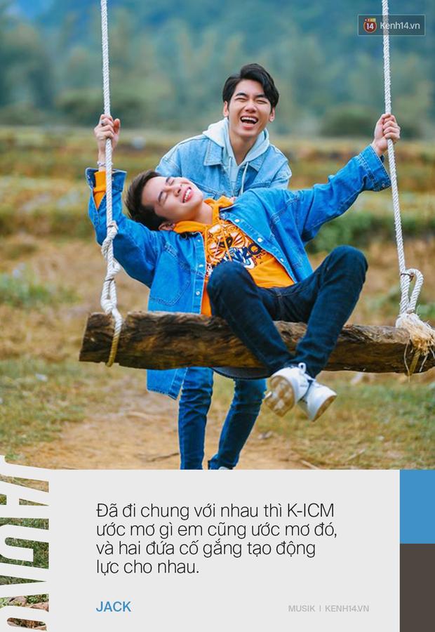Trước khi dồn dập những dấu hiệu toang, Jack và K-ICM liên tục khẳng định người kia là tri kỉ của mình, ước mơ đem âm nhạc dân tộc Việt Nam ra thế giới! - Ảnh 15.