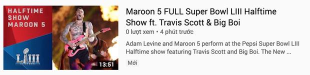 Xui xẻo cho Maroon 5: Clip diễn Super Bowl nhận lượng dislike khủng, lại còn bị gỡ khỏi Youtube - Ảnh 2.
