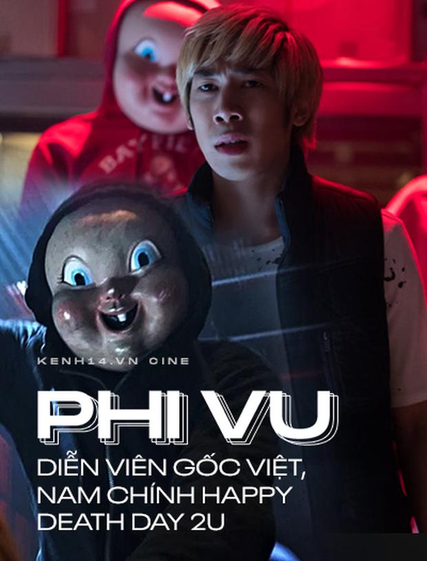 Phỏng vấn đặc biệt Phi Vu - chàng diễn viên Hollywood gốc Việt trong Happy Death Day 2U - Ảnh 6.
