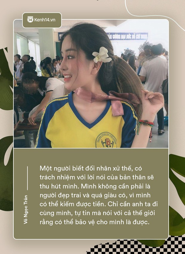 Võ Ngọc Trân - nữ sinh cấp 3 đang hot nhất Sài Gòn: Không cần người đẹp trai và quá giàu có, vì mình có thể kiếm được tiền - Ảnh 6.