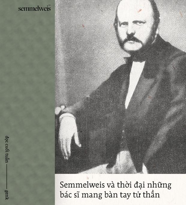 Đọc cuối tuần: Semmelweis và thời đại những bác sĩ mang bàn tay tử thần - Ảnh 1.