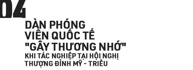 Những câu chuyện bên lề Thượng đỉnh Mỹ - Triều: Ông Trump vẫy cờ Việt, Chủ tịch Kim tươi cười và một Hà Nội mến khách! - Ảnh 9.