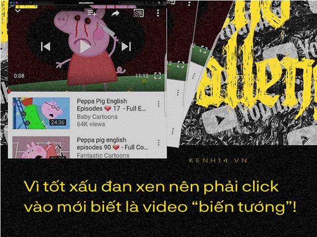 Cho trẻ xem YouTube một mình chẳng khác nào ném con mình vào tay những kẻ bệnh hoạn đã tạo ra Thử thách Momo - Ảnh 6.