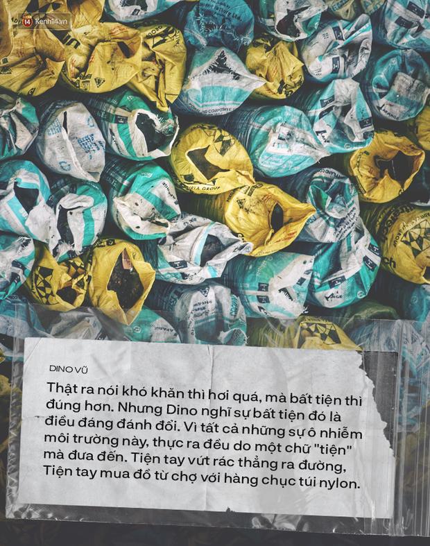 Chính chữ tiện đang giết chết môi trường, nên người trẻ đã nghĩ nhiều hơn khi nhận 1 cái túi nilon hay 1 cái ống hút nhựa - Ảnh 7.