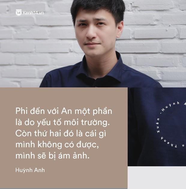 Huỳnh Anh kể chuyện Chạy Trốn Thanh Xuân: Phi không chết vì An, không yêu An thì yêu ai! - Ảnh 9.