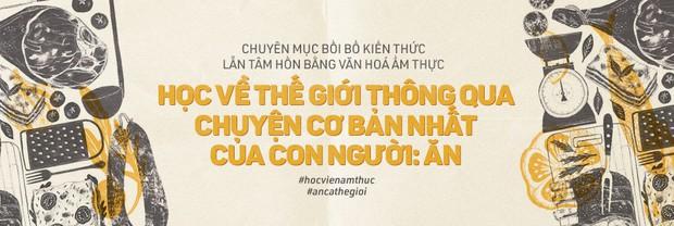 Mâm cơm của người Việt Nam: thức ăn mỗi ngày, cũng là tinh hoa nghìn năm - Ảnh 5.