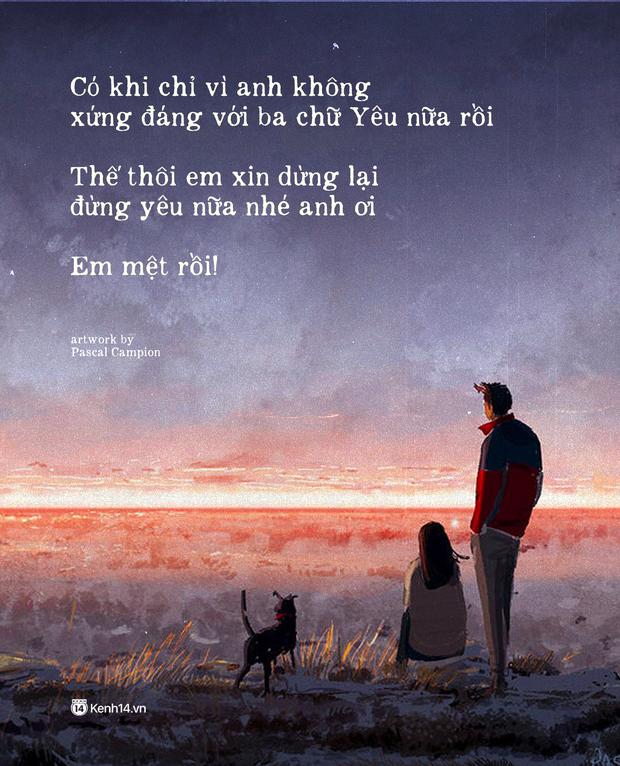"""Sao cứ mãi chạy theo tình yêu không thuộc về mình để rồi thở dài tiếc nuối: """"Đừng yêu nữa, em mệt rồi"""" - Ảnh 5."""