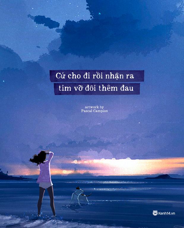 """Sao cứ mãi chạy theo tình yêu không thuộc về mình để rồi thở dài tiếc nuối: """"Đừng yêu nữa, em mệt rồi"""" - Ảnh 4."""