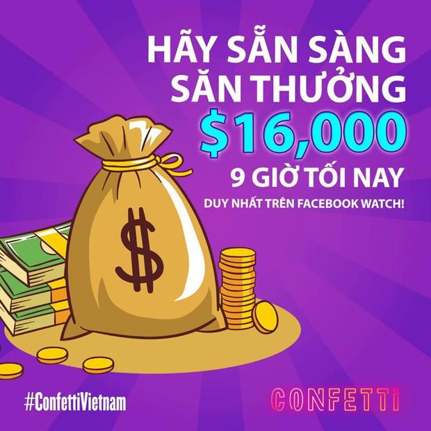 Confetti chơi lớn với mức tiền thưởng 370 triệu đồng, liệu có bao nhiêu người may mắn nhận được? - Ảnh 1.