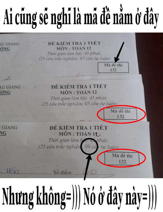 Khi thầy cô sở hữu IQ 200 làm mã đề thi: Chỉ thêm 1 dấu chấm, 1 dấu phẩy cũng khiến học sinh khóc thét - Ảnh 7.