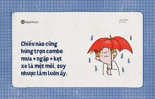 Sài Gòn những ngày mưa là chỉ muốn buông xuôi hết, mặc kệ đúng sai để nằm dài ra ngủ - Ảnh 15.