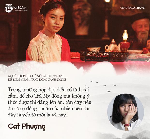 Các nhà làm phim Việt nói gì chuyện diễn viên 13 tuổi đóng cảnh nóng Vợ Ba? - Ảnh 5.