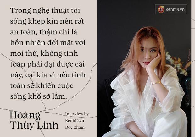Hoàng Thùy Linh: Nếu biến cố xưa kia không buộc tôi tự tử thì hiện tại, quan trọng nhất là phải diễn tròn kịch bản ông trời sắp đặt - Ảnh 4.