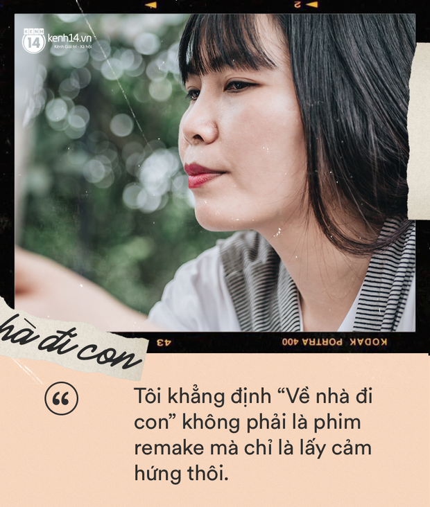 Biên kịch Về Nhà Đi Con Nguyễn Thu Thủy: Đây không phải là phim remake, đoạn kết sẽ khác hoàn toàn phim cũ - Ảnh 3.
