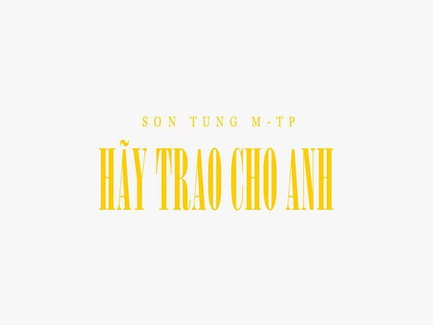 HOT: Sơn Tùng M-TP chính thức thông báo comeback với Hãy trao cho anh! - Ảnh 1.