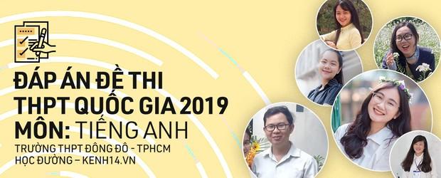 Đáp án thi môn Tiếng Anh THPT quốc gia 2019 (tất cả mã đề) - Ảnh 25.