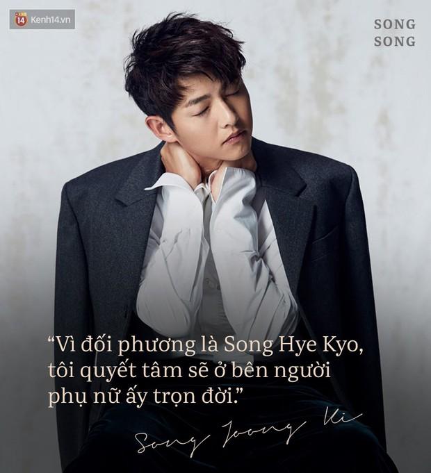Loạt câu nói ngôn tình của Song Joong Ki và Song Hye Kyo: Bao lời hứa bên nhau trọn đời nay còn đâu? - Ảnh 8.