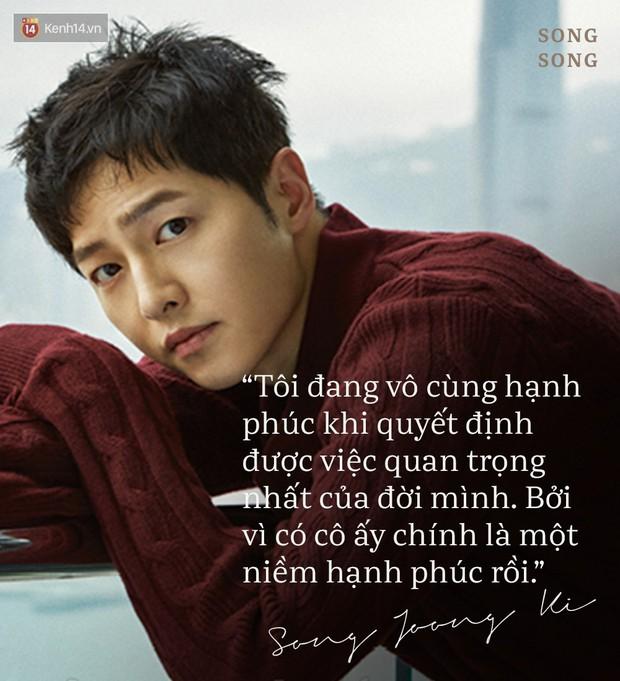 Loạt câu nói ngôn tình của Song Joong Ki và Song Hye Kyo: Bao lời hứa bên nhau trọn đời nay còn đâu? - Ảnh 7.
