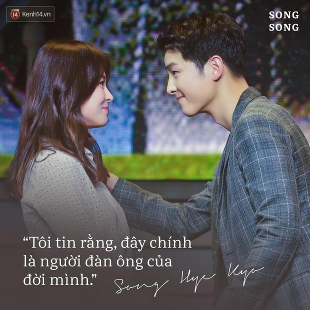 Loạt câu nói ngôn tình của Song Joong Ki và Song Hye Kyo: Bao lời hứa bên nhau trọn đời nay còn đâu? - Ảnh 6.