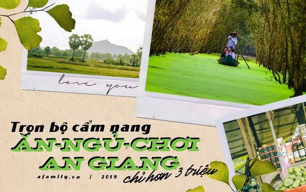 Trọn bộ bí kíp du lịch An Giang: Hay ho, thú vị và chỉ tốn hơn 3 triệu đồng cho 2 người - Ảnh 1.