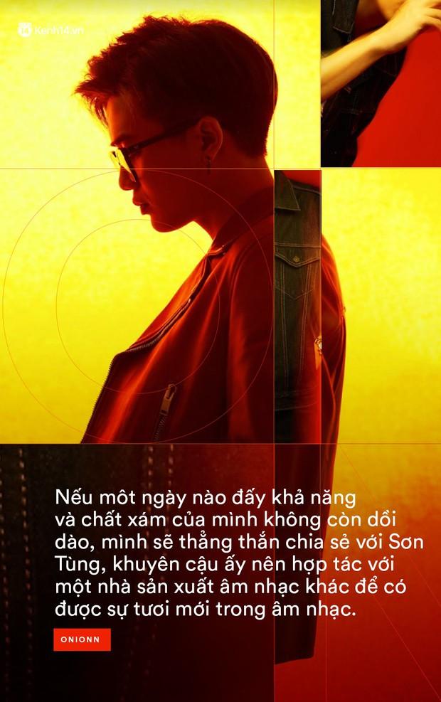 Producer Onionn: Nếu một ngày chất xám không còn dồi dào, mình sẽ khuyên Sơn Tùng tìm một nhà sản xuất khác - Ảnh 8.