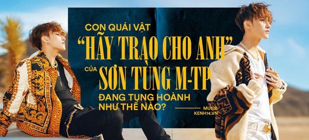 12 tiếng sau khi Hãy trao cho anh càn quét: #1 Việt Nam, #1 Châu Á, #1 Thế giới và nhiều hơn thế nữa! - Ảnh 6.