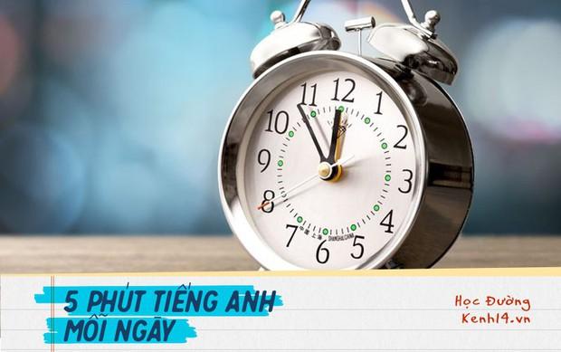 Những cách hỏi giờ bằng tiếng Anh chuẩn như người bản xứ mà ai cũng phải ghi nhớ - Ảnh 2.