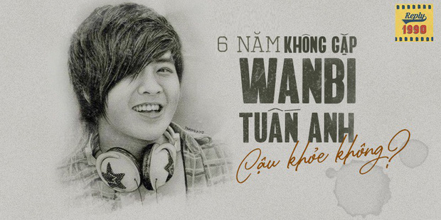 Tưởng nhớ 6 năm ngày mất của Wanbi Tuấn Anh, fan đồng loạt chia sẻ kỉ niệm xúc động: 6 năm không gặp, cậu khỏe không? - Ảnh 2.